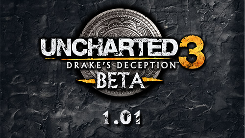 Uncharted 3 Beta 1.01 Patch Notes