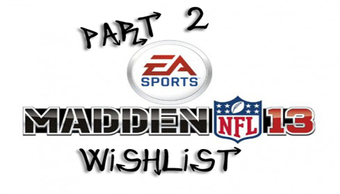 madden 13 wishlist part 2 490x280