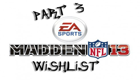 madden 13 wishlist part 3 490x280