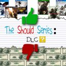 Should Series: Should DLC Even Be A Part Of Next-gen Gaming?